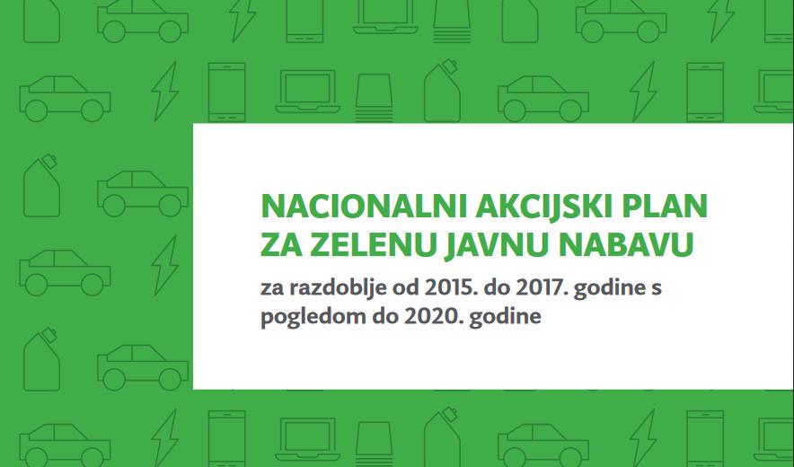 Nacionalni akcijski plan za zelenu javnu nabavu za razdoblje od 2015. do 2017. godine s pogledom do 2020. godine